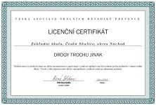 Licenční certifikát - Drogy trošku jinak